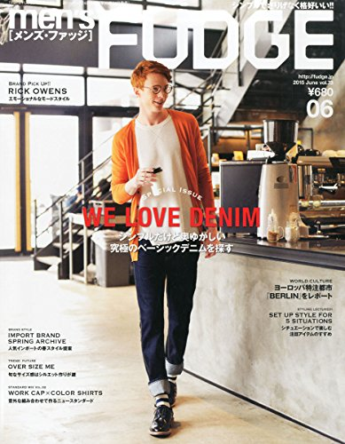 men's FUDGE Vol. 73 ~ Japanese Fashion Magazine JUNE 2015 Issue [JAPANESE (Mens Fudge)