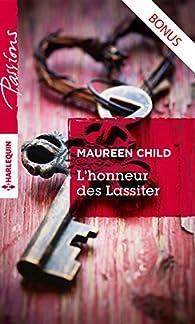 L'honneur des Lassiter - Impossibles retrouvailles : Prequel - Saga L'honneur des Lassiter par Maureen Child