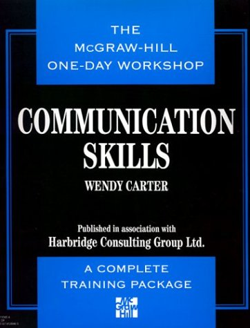 The McGraw-Hill One-Day Workshop: Communication Skills