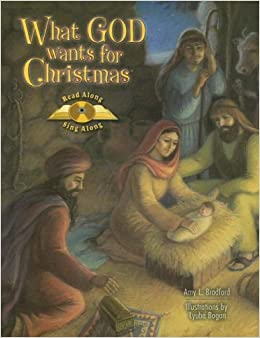 What God Wants for Christmas: Read Along, Sing Along [With CD ...