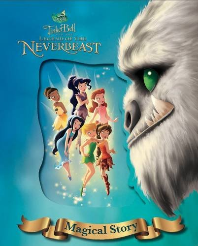 Tinkerbell Story Book (Disney Fairies Tinker Bell and the Legend of the Neverbeast Magical)