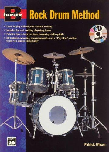Basix Rock Drum Method: Book & CD (Basix® Series) ()