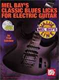 Classic Blues Licks for Electric Guitar, Fred Sokolow, 0786633794