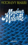 Monsieur Melville par Beaulieu