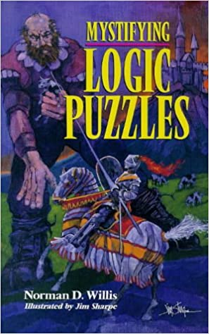 Mystifying Logic Puzzles Norman D Willis 9780806997216 Amazon