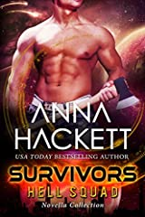 In the aftermath of a deadly alien invasion, a band of survivors fights on…                                  Survivors                   contains three action-packed novellas in the Hell Squad series.              Includes:   ...