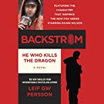 Backstrom: He Who Kills the Dragon | Leif GW Persson