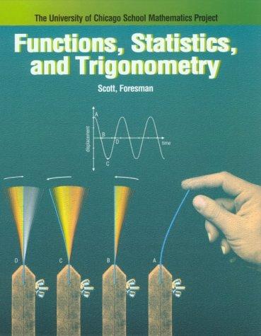 university of chicago school mathematics project Functions, statistics, and trigonometry (the university of chicago school mathematics project, 3rd edition).