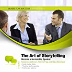 The Art of Storytelling: Become a Memorable Speaker | Made for Success