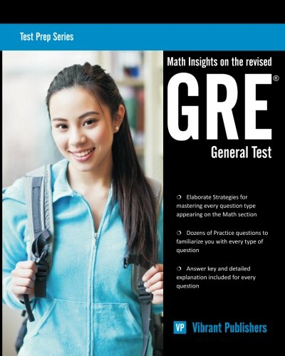 Math Insights on the Revised GRE General Test (Test Prep Series) (Volume 1)