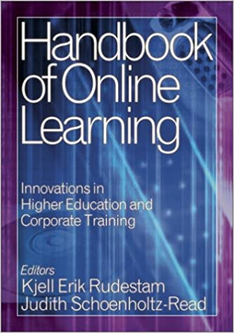 Download online Handbook of Online Learning: Innovations in Higher Education and Corporate Training PDF, azw (Kindle)