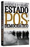capa de Estado Pós-Democrático. Neo-Obscurantismo e Gestão dos Indesejáveis