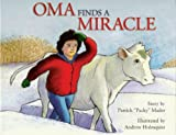 Oma Finds a Miracle, Patrick Mader, 159298181X
