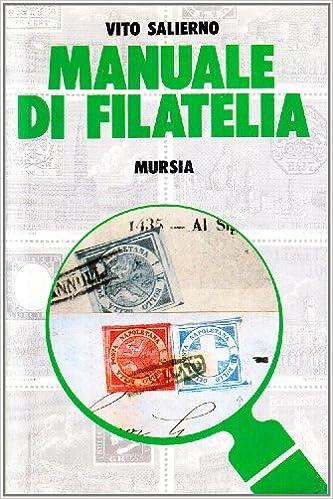 Amazon.it: Manuale di filatelia - Vito Salierno - Libri