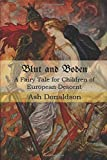 Blut and Boden: A Fairy Tale for Children of European Descent