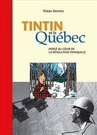 Tintin et le Québec par Tristan Demers