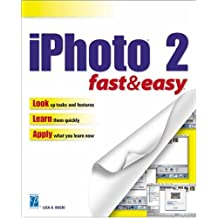 iPhoto 2 Fast & Easy