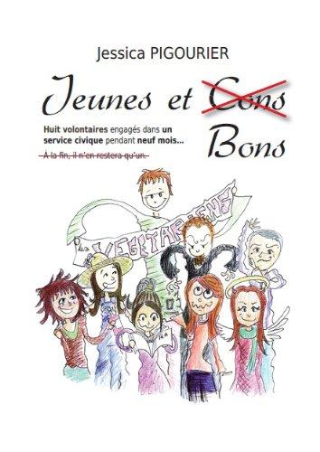 Jeunes et bons (French Edition)