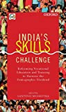img - for INDIA'S SKILLS CHALLENGE book / textbook / text book