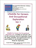 Lifeskills for Careers and Occupational Exploration, Skarlinski, Robert W., 1585320889