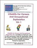 Lifeskills for Careers and Occupational Exploration, Skarlinski, Robert W., 1585320889