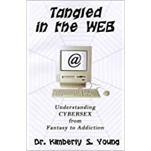 Tangled in the Web: Understanding Cybersex from Fantasy to Addiction