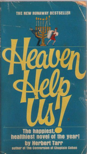 Heaven Help Us! by Herbert Tarr