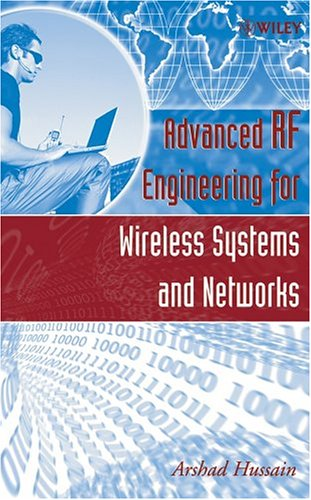Advanced RF Engineering for Wireless Systems and Networks