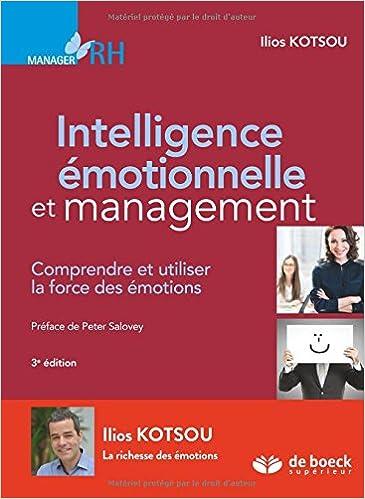 Book Intelligence émotionnelle et management : Comprendre et utiliser la force des émotions