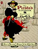 The Pirate's Handbook, Margarette Lincoln, 0140559884