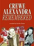 Crewe Alexandra Remembered