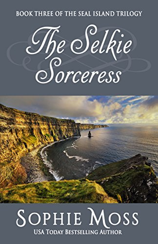Moss Cottage - The Selkie Sorceress (Seal Island Trilogy Book 3)