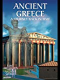 Ancient Greece: A Journey Back in Time (Lost Treasures of the Ancient World)