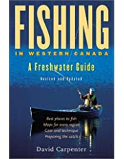 Fishing in Western Canada: A Freshwater Guide