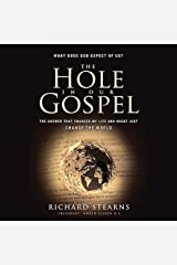 The Hole in Our Gospel: What Does God Expect of Us? Audible Audiobook