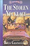 Reel Kids Adventures - the Stolen Necklace, Dave Gustaveson, 0927545713