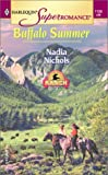 Buffalo Summer: Home on the Ranch (Harlequin Superromance, No. 1138)