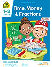 School Zone - Time, Money and Fractions Workbook - Ages 6 to 8, 1st and 2nd Grade, Adding Money, Counting Coins, Telling Time, and More (School Zone I Know It!® Workbook Series)
