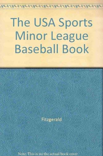 The Minor League Baseball Book (USA SPORTS MINOR LEAGUE BASEBALL BOOK)