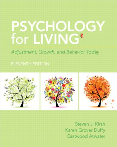 Psychology for Living: Adjustment, Growth, and Behavior Today (11th Edition) by Brand: Pearson
