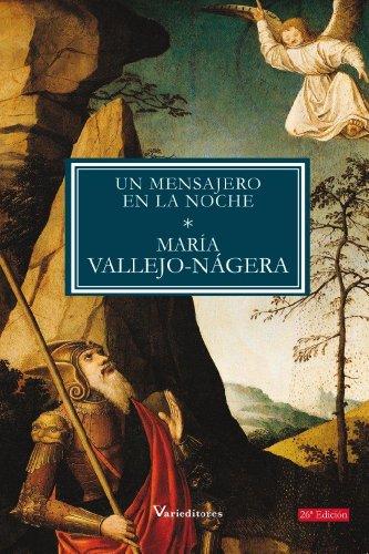Descargar Libro Un Mensajero En La Noche María Vallejo-nágera