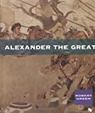 Alexander the Great (First Books--Ancient Biographies)