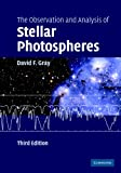 The Observation and Analysis of Stellar Photospheres, David F. Gray, 0521851866