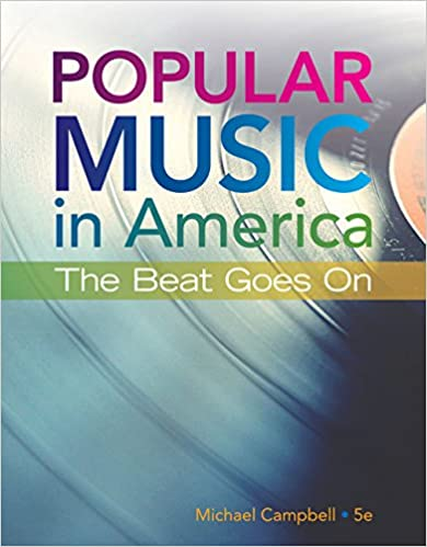Popular Music in America: The Beat Goes On (MindTap Course List)