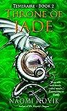 Throne of Jade (Temeraire, Book 2)