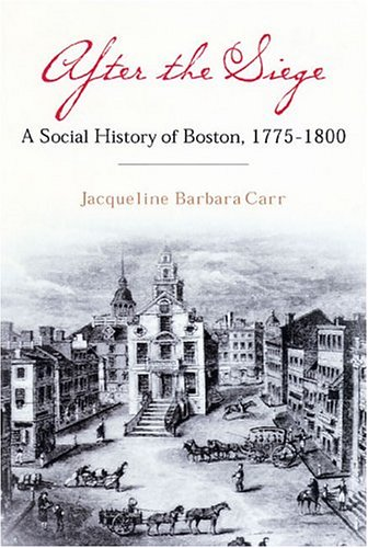 Download After the Siege: A Social History of Boston, 1775-1800 pdf