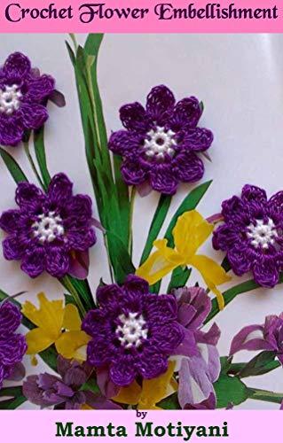 lishment Pattern: An Easy 8 Petal Flower Applique For Home Decor (Crochet Applique Patterns) ()