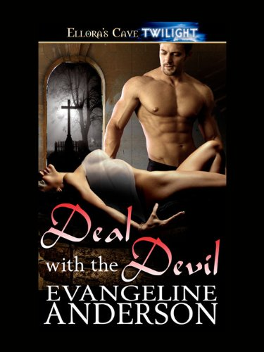 Deal With The Devil Kindle Edition By Evangeline Anderson Romance