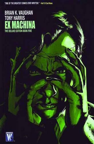 Ex Machina Deluxe Book Five ebook