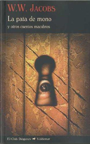 Descargar Libro La Pata De Mono: Y Otros Cuentos Macabros W.w. Jacobs